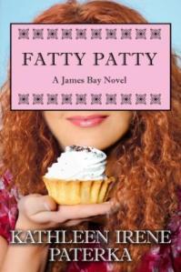 FATTY PATTY  - Kathleen Irene Paterka