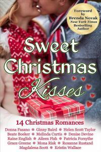 Sweet Christmas Kisses - Donna Fasano & Ginny Baird &  & Roxanne Rustand & Magdalena Scott & Kristin Wallace
