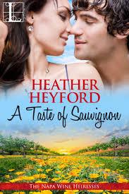 A Taste of Sauvignon by Heather Heyford